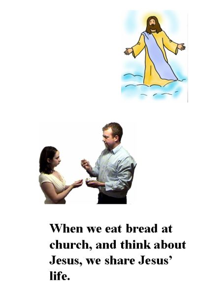A young woman receiving the Host from a Eucharistic minister with an image of the resurrected Jesus above. The text reads 'When we eat bread at church and think about Jesus, we share Jesus' life.'